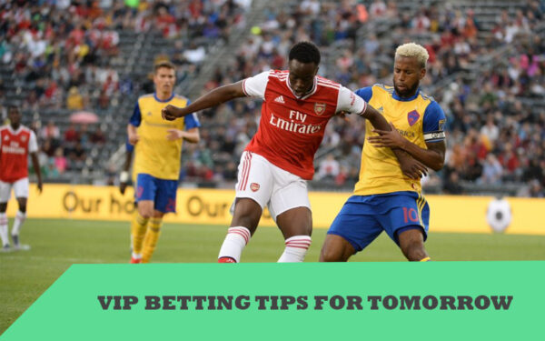 VIP Betting Tips for Tomorrow